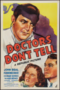 """Movie Posters:Crime, Doctors Don't Tell (Republic, 1941). One Sheet (27"""" X 41""""). Crime.. ..."""