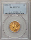 Liberty Half Eagles, 1879-CC $5 XF45 PCGS. Variety 2-A....