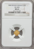 California Fractional Gold, 1868 25C Indian Round 25 Cents, BG-890, High R.5, MS65 NGC....