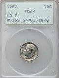 Roosevelt Dimes: , 1982 10C No P MS64 PCGS. PCGS Population (493/1244). NGC Census:(52/193). Numismedia Wsl. Price for problem free NGC/PCGS...