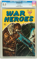 Golden Age (1938-1955):War, War Heroes #8 Pennsylvania pedigree (Dell, 1944) CGC VF 8.0Off-white pages....