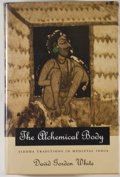 Books:Metaphysical & Occult, David Gordon White. The Alchemical Body, Siddha Traditions in Medieval India. Chicago: University of Chicago Press, ...