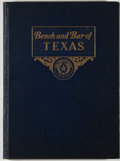 Books:First Editions, Bench and Bar of Texas. Volume 1. Austin: Horace Evans,1937. First edition. Quarto. 228 pages. Publisher's binding ...