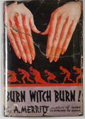 Books:Horror & Supernatural, A. Merritt. Burn Witch Burn! New York: Liveright, [1933].First edition. Octavo. 301 pages. Publisher's binding and ...