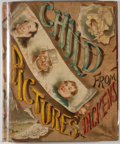 Books:Literature Pre-1900, [Charles Dickens]. Child-Pictures from Dickens. New York:Dutton, [n. d., ca. 1885]. Later edition. Octavo. 226 page...