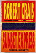 Books:Mystery & Detective Fiction, Robert Crais. SIGNED. Sunset Express. New York: Hyperion,[1996]. First edition, first printing. Signed by Crais...