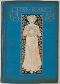 Books:Art & Architecture, Mary Knight Potter. Love in Art. Boston: L. C. Page, [1906]. Sixth impression. Octavo. 260 pages. Illustrated. P...
