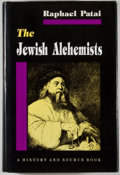 Books:Metaphysical & Occult, Raphael Patai. The Jewish Alchemists, A History and Source Book. Princeton: Princeton University Press, [1994]. Firs...