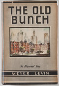 Books:First Editions, Meyer Levin. The Old Bunch. New York: Viking, 1937. Firstedition, first printing. Octavo. 964 pages. Publisher'...