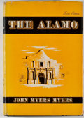 Books:Americana & American History, John Myers Myers. The Alamo. New York: E. P. Dutton, 1948.Special Texas edition. Octavo. 240 pages. Publisher's...