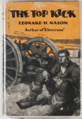 Books:First Editions, Leonard H. Nason. The Top Kick. Garden City: Doubleday,Doran, 1928. First edition, first printing. Octavo. 309 page...