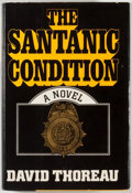 Books:Signed Editions, David Thoreau. INSCRIBED. The Santanic Condition. New York: Arbor House, [1981]. First edition, first printing. In...