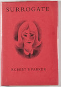 Books:Mystery & Detective Fiction, Robert B. Parker. SIGNED/LIMITED. Surrogate. Northridge: Lord John Press, 1982. First edition, limited to 300 numb...