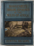 Books:Sporting Books, Marshall Everett. Roosevelt's Thrilling Experiences in the Wilds of Africa Hunting Big Game. [N.p.: A. Hamming, 1910...