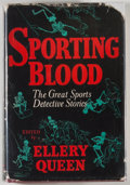 Books:Mystery & Detective Fiction, Ellery Queen [editor]. Sporting Blood. Boston: Little,Brown, 1942. First edition, first printing. Octavo. 360 pages...