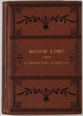 Books:Biography & Memoir, [Mason Long]. The Life of Mason Long, the Converted Gambler. Chicago: Donnelley, Loyd, 1878. First edition. Octavo. ...