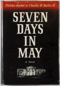 Books:First Editions, Fletcher Knebel and Charles W. Bailey II. Seven Days in May.New York: Harper & Row, [1962]. First edition, first pr...
