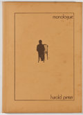 Books:Signed Editions, Harold Pinter. SIGNED/LIMITED. Monologue. [London: Covent Garden, 1973]. First edition, limited to 100 copies. Sig...