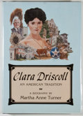 Books:First Editions, Martha Anne Turner. Clara Driscoll: An American Tradition.Austin: Madrona Press, [1979]. First edition. Octavo. 185...