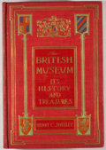 Books:Natural History Books & Prints, Henry C. Shelley. The British Museum: Its History and Treasures. Boston: Page, 1911. First edition, first printing. ...