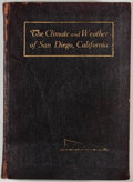 Books:Science & Technology, Ford A. Carpenter. INSCRIBED/LIMITED. The Climates and Weather of San Diego, California. San Diego Chamber of Commerce, ...
