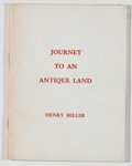 Books:Signed Editions, Henry Miller. INSCRIBED. Journey to an Antique Land. [Big Sur: Ben Ben Press, ca. 1960]. First edition, limited to...