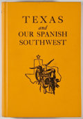 Books:Americana & American History, Lynn I. Perrigo. Texas and Our Spanish Southwest. Dallas:Bands Upshaw, [1960]. First edition. Octavo. 518 pages. Pu...
