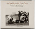 Books:Photography, Margaret L. Rector [editor]. Cowboy Life on the Texas Plains: The Photographs of Ray Rector. College Station: Texas ...