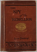 Books:Americana & American History, Allan Pinkerton. The Spy of the Rebellion. New York: G. W.Carleton, 1886. Later impression. Octavo. 688 pages. Publ...