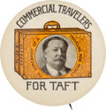 Political:Pinback Buttons (1896-present), William Howard Taft: Commercial Traveler's Pin....