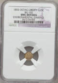 California Fractional Gold: , 1853 25C Liberty Octagonal 25 Cents, BG-102, LowR.4,--Environmental Damage-- NGC Details. Unc. NGC Census: (0/20).PCGS Po...