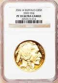Modern Bullion Coins, 2006-W $50 One-Ounce Gold Buffalo PR70 Ultra Cameo NGC. .9999 Fine.NGC Census: (14679). PCGS Population (3850). Numismed...