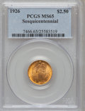 Commemorative Gold: , 1926 $2 1/2 Sesquicentennial MS65 PCGS. PCGS Population (1777/135).NGC Census: (1075/85). Mintage: 46,019. Numismedia Wsl....