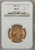 Liberty Eagles: , 1880 $10 MS61 NGC. NGC Census: (825/440). PCGS Population(223/325). Mintage: 1,644,876. Numismedia Wsl. Price for problem...