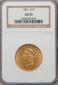 Liberty Eagles: , 1861 $10 AU55 NGC. NGC Census: (127/211). PCGS Population (36/56).Mintage: 113,100. Numismedia Wsl. Price for problem free...