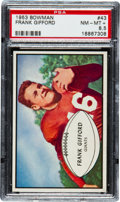 Football Cards:Singles (1950-1959), 1953 Bowman Frank Gifford #43 PSA NM-MT+ 8.5. Pop One with None Higher!...