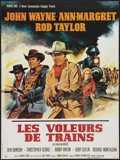 """Movie Posters:Western, The Train Robbers (Warner Brothers, 1973). French Affiche (23"""" X 30.5""""). Western.. ..."""