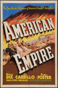 """Movie Posters:Western, American Empire (United Artists, 1942). One Sheet (27"""" X 41"""") Style A. Western.. ..."""
