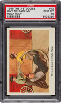 "Non-Sport Cards:Singles (Post-1950), 1959 Fleer Three Stooges ""Give Me Back My Hula Hoop"" #72 PSA GemMint 10...."