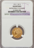 Indian Quarter Eagles, 1911 $2 1/2 --Improperly Cleaned--NGC Details. AU. NGC Census:(27/11084). PCGS Population (159/5834). Mintage: 704,000. Num...