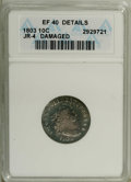 Early Dimes: , 1803 10C --Damaged--ANACS. XF40 Details. JR-4, R.5. Rare in anabsolute sense, though this is the second most common variety...
