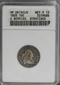 Early Dimes: , 1805 10C 4 Berries--Scratched--ANACS. VF Details, Net Fine 12.JR-2, R.2. A thin scratch passes through obverse star 4, and...