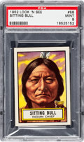 "Non-Sport Cards:Singles (Post-1950), 1952 Topps ""Look-N-See"" Sitting Bull #58 PSA Mint 9 - Pop Two withNone Higher! ..."