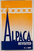 Books:First Editions, H. L. Hunt. Alpaca Revisited. Dallas: HLH Products, [1967].First edition, first printing. Octavo. 191 pages. Pu...