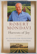 Books:Food & Wine, Robert Mondavi. INSCRIBED. Harvests of Joy. New York:Harcourt Brace, [1998]. First edition, first printing. Inscr...