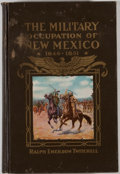 Books:First Editions, Ralph Emerson Twitchell. The History of the Military Occupationof the Territory of New Mexico. Denver: Smith-Brooks...