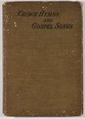 Books:Music & Sheet Music, Ira D. Sankey, James McGranahan, and George C. Stebbins. Church Hymns and Gospel Songs. New York: Biglow & Main, [18...