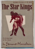 Books:Science Fiction & Fantasy, [JERRY WEIST COLLECTION]. Edmond Hamilton. The Star Kings. New York: Frederick Fell, [1949]. First edition, firs...