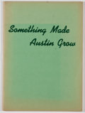 Books:Americana & American History, Walter E. Long. Something Made Austin Grow. [Austin: AustinChamber of Commerce, 1948]. First edition. Quarto. P...