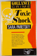 Books:Mystery & Detective Fiction, Sara Peretsky. Toxic Shock. London: Victor Gollancz, 1988. First British edition. Octavo. 320 pages. Publisher's bin...